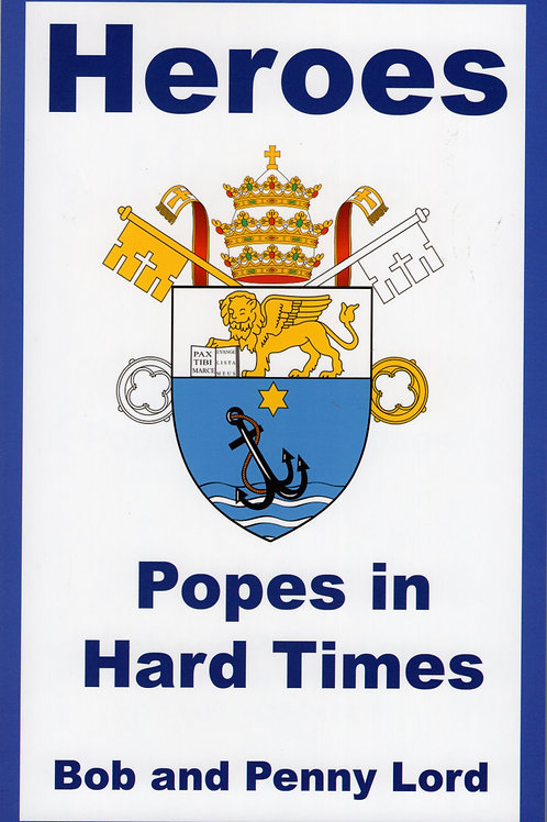 Popes - Heroes in Hard Times