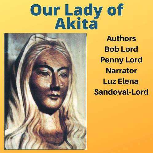 Our Lady of Akita Audiobook