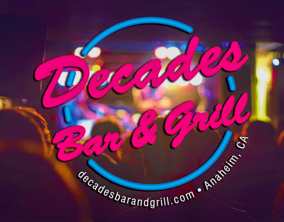 Decades Bar and Grill Anaheim 80s 90s Bands DJ's Private