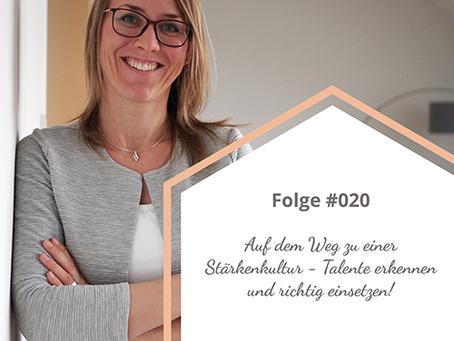 Folge #020 Auf dem Weg zu einer Stärkenkultur - Talente erkennen und richtig einsetzen!