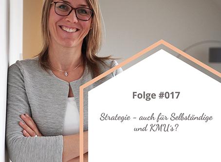 Folge #017 Strategie - auch für Selbständige und KMU?