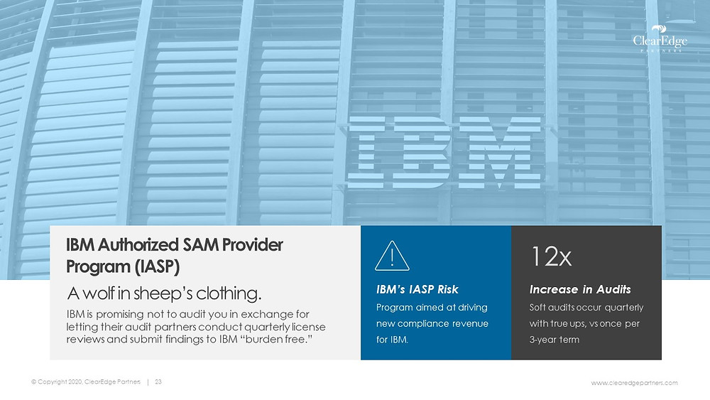 IBM Authorized SAM Provider Program (IASP) Risk, 12 times increase in Audits, license reviews