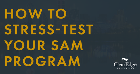 How To Stress-Test Your Software Asset Management (SAM) Program