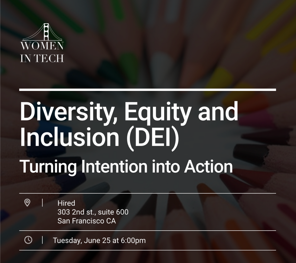 [EVENT] Diversity, Equity and Inclusion (DEI): Turning Intention into Action