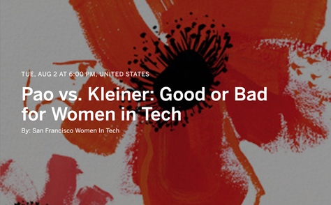 Event Canceled: Pao vs. Kleiner, Good or Bad for Women in Tech?