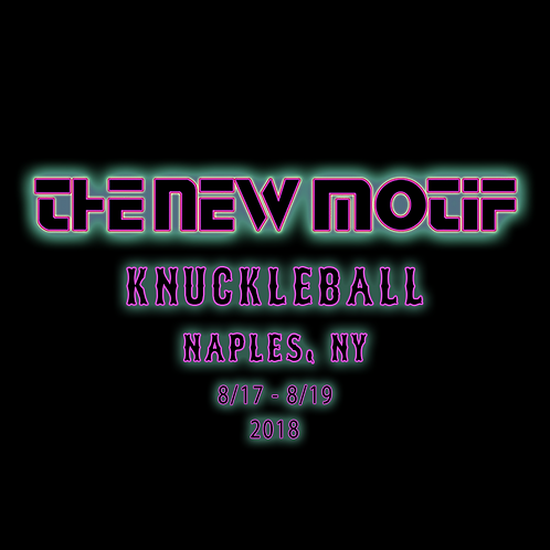 The New Motif - Knuckleball 2018