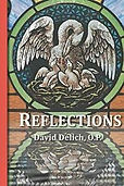 Reflections by Fr. David Delich, O.P. book cover