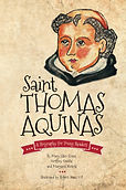 Saint Thomas Aquinas A Biography for Young Readers book cover