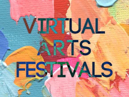 Virtual Arts Festivals