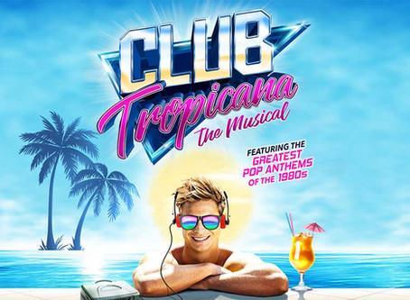 Review: Club Tropicana Musical UK Tour
