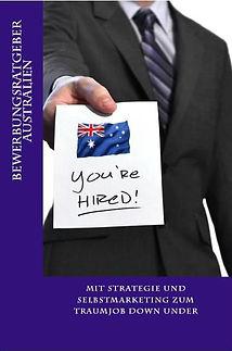 Bewerbungsratgeber Australien - Auswandern nach Australien
