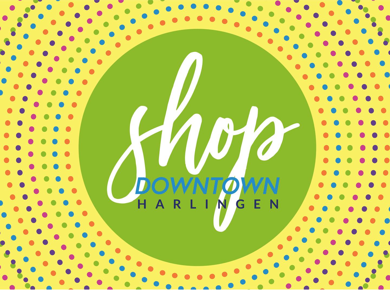 Downtown Harlingen Texas Shop Downtown Logo