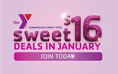 Summerville Family YMCA Sweet 16 Membership Drive January Campaign Design