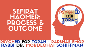 Sefirat HaOmer: Process and Outcome