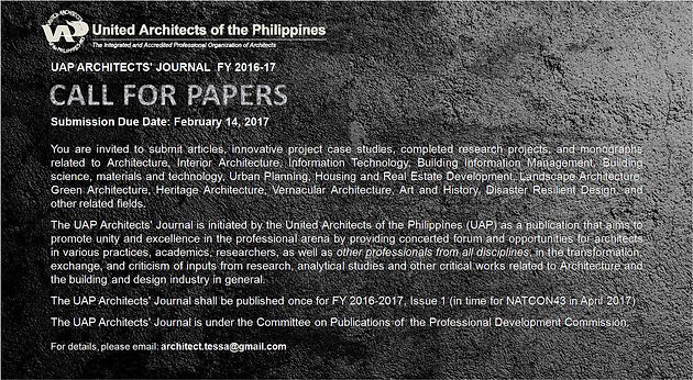 UAP ARCHITECTS' JOURNAL FY 2016-2017: Call for Papers