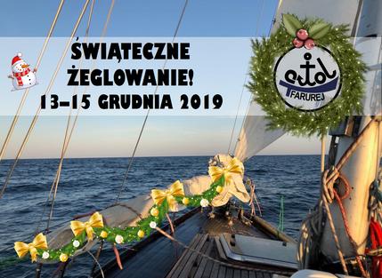 Świąteczne żeglowanie 13-15 grudnia 2019