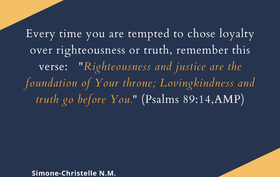Quotes Simtelle 32  you are tempted to chose loyalty over righteousness.png