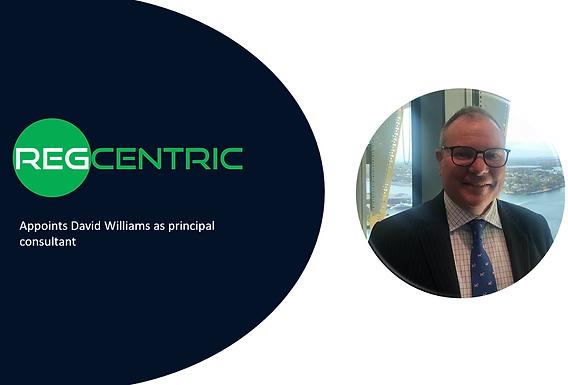 Press Release: RegCentric appoints David Williams as principal consultant