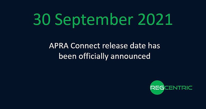 APRA announces APRA Connect go live date