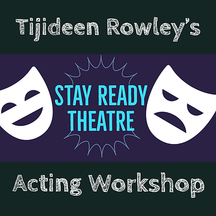 ($25 Deposit) 4.19.20 In House Acting Workshop