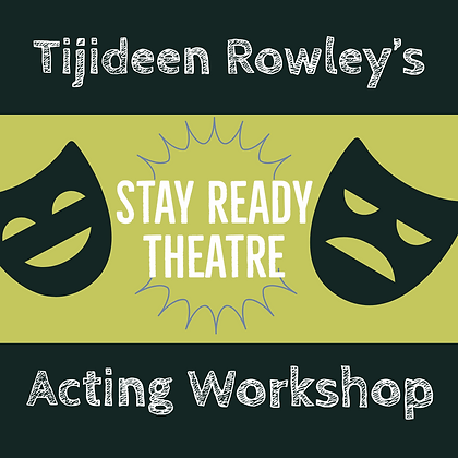 ($25 Deposit) 3.29.20 In House Acting Workshop