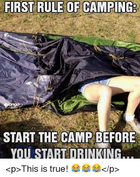 first-rule-of-camping-start-the-camp-bef