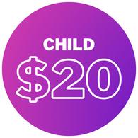 Child - $20