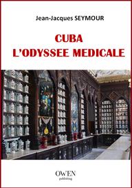 Cuba l'odysée médicale