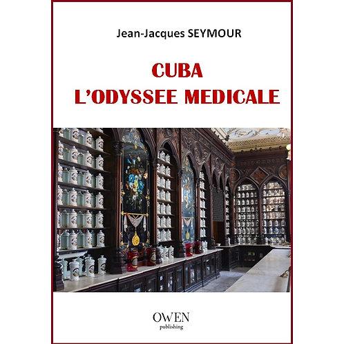 Cuba, l'odyssée médicale
