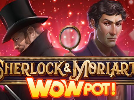 SHERLOCK & MORIARTY WOWPOT IS LIVE