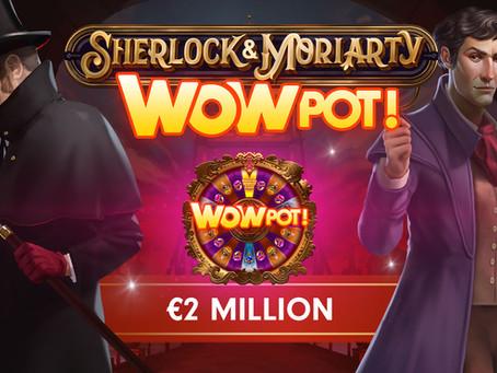 2 MILLION WIN ON SHERLOCK AND MORIARTY WOWPOT!