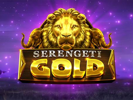 SERENGETI GOLD IS LIVE