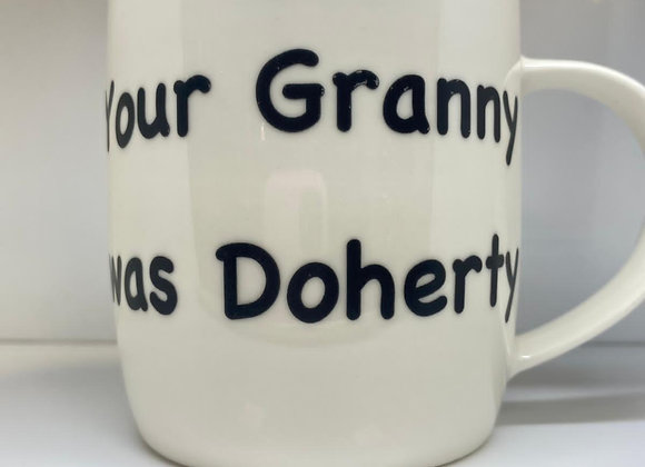 Your Granny Was Doherty