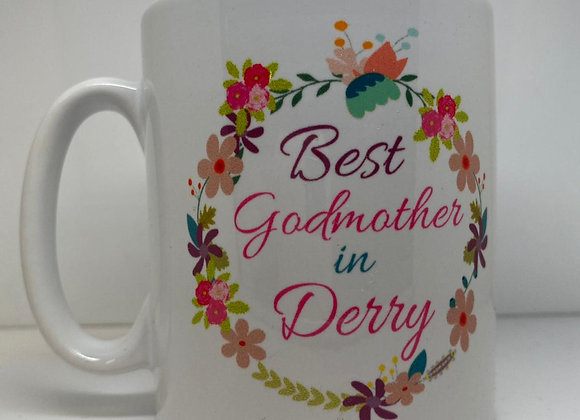 Best Godmother In Derry Mug