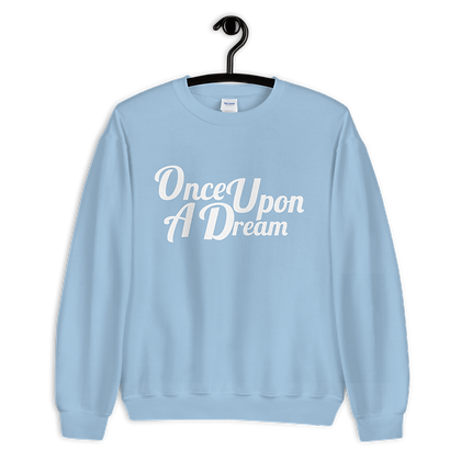 Once Upon Crewneck  (Choose Your Color)