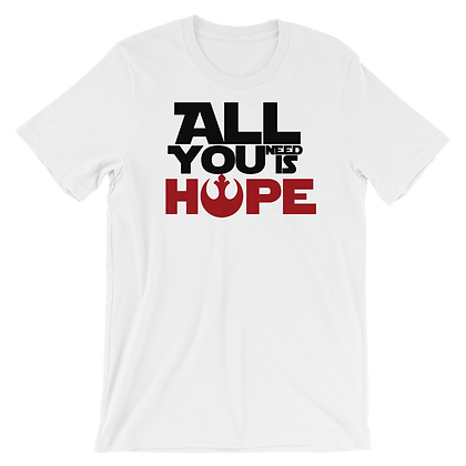 All you Need is hope Tee (Ready To Ship)