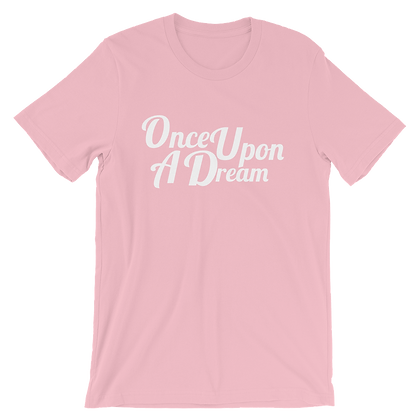 Once Upon A Dream Tees