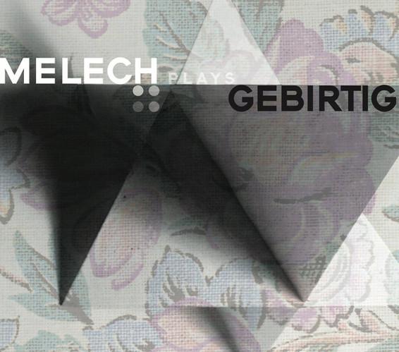 Melech Plays Gebirtig.jpg