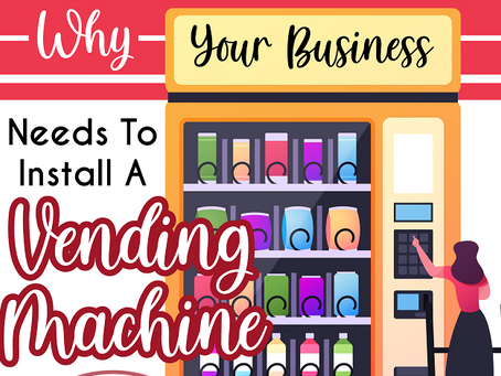 Why your business needs to install a vending machine