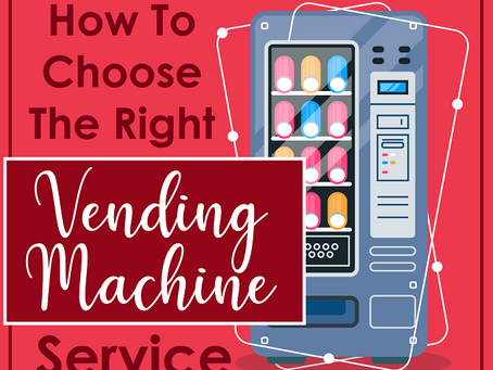 How to choose the right vending machine service