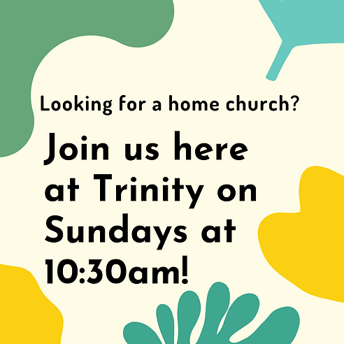Join us here at Trinity at 10_30am! (1).