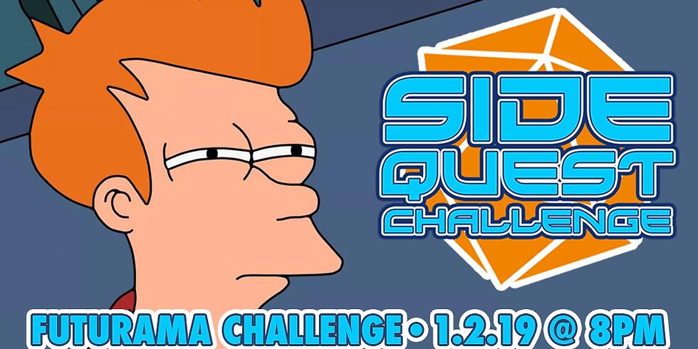 Side Quest Challenge: Futurama