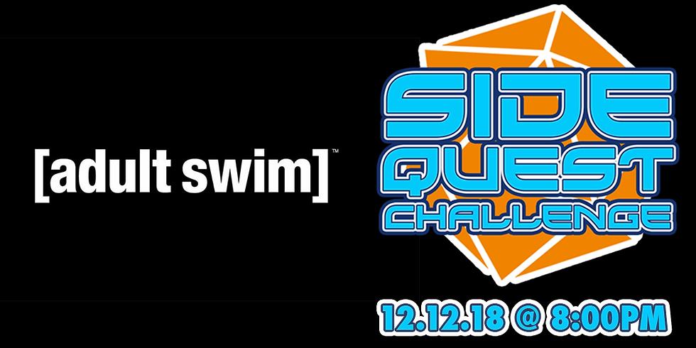 Side Quest Challenge: Adult Swim