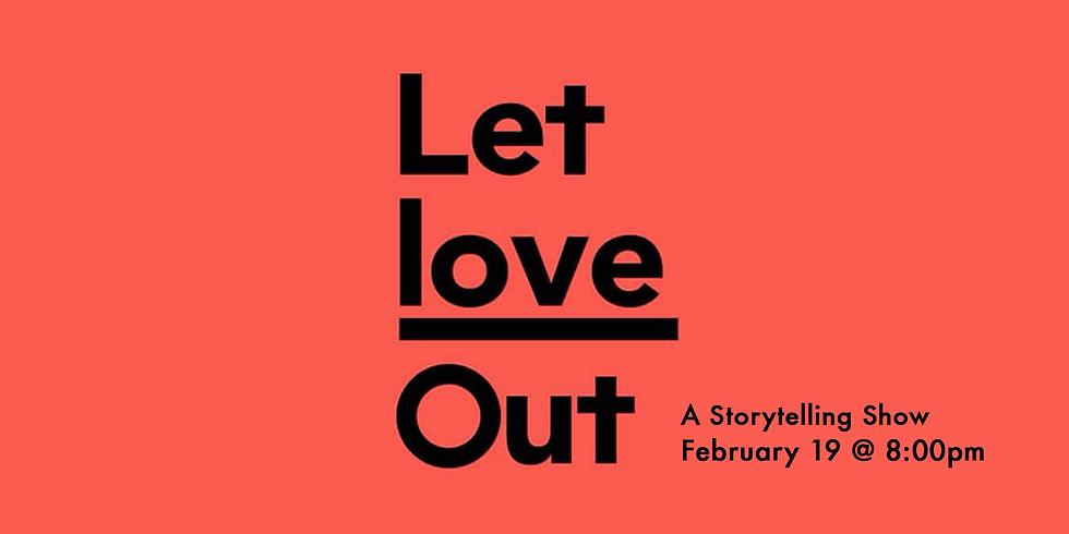 Let it Out: Love