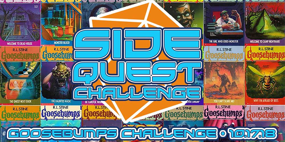 Side Quest Challenge: Goosebumps & Are You Afraid of the Dark