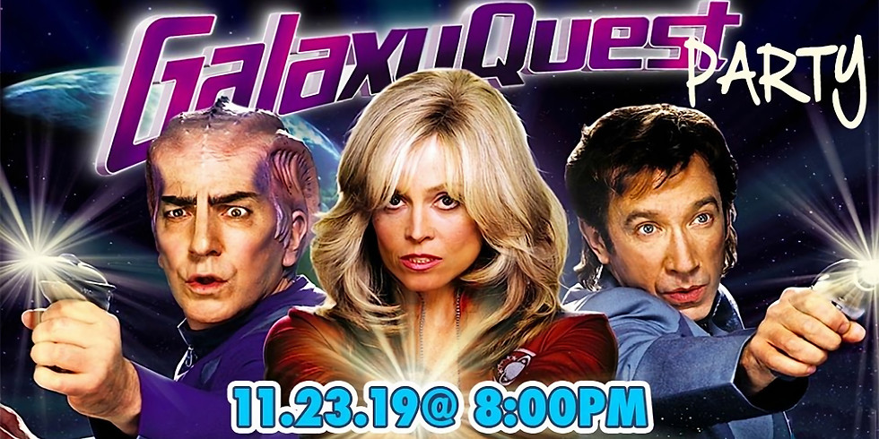 Galaxy Quest 20th Anniversary Party