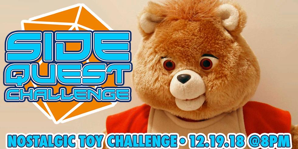 Side Quest Challenge: Nostalgic Toys