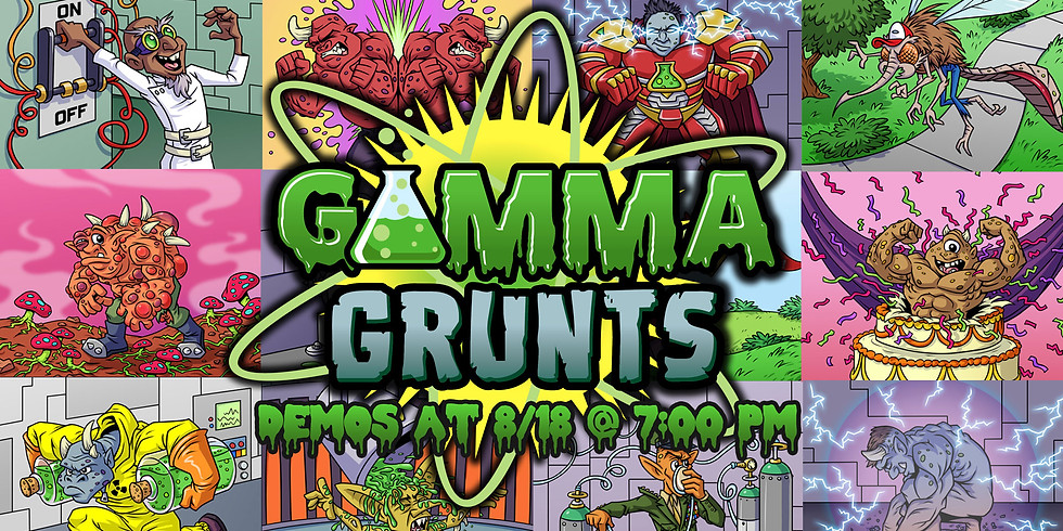 Gamma Grunts Demos