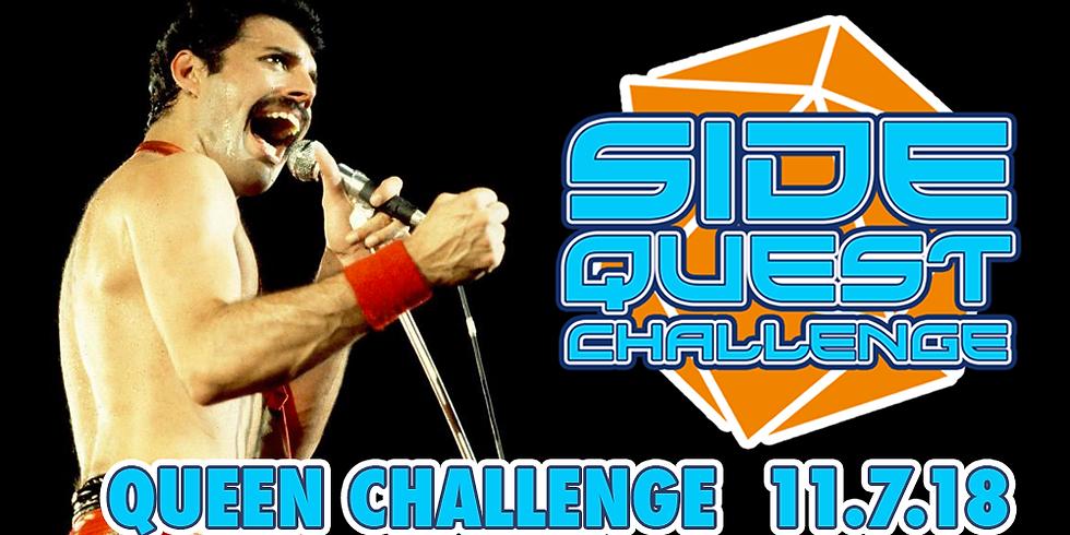 Side Quest Challenge: Queen
