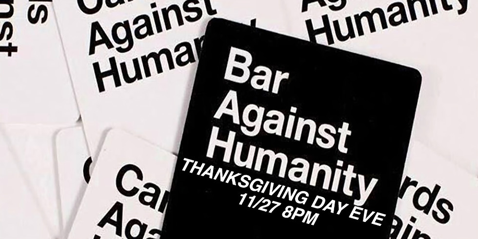 Bar Against Humanity